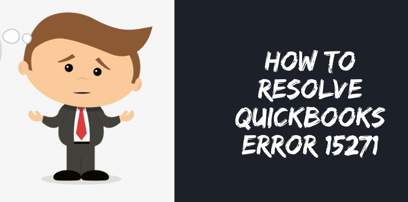 How To Resolve Quickbooks error 15271