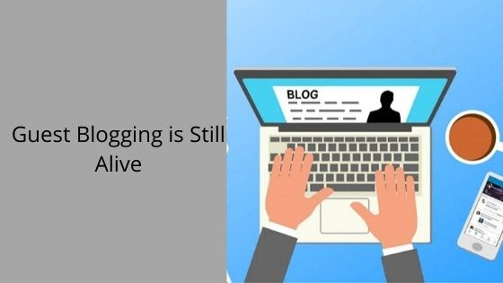 guest blogging alive