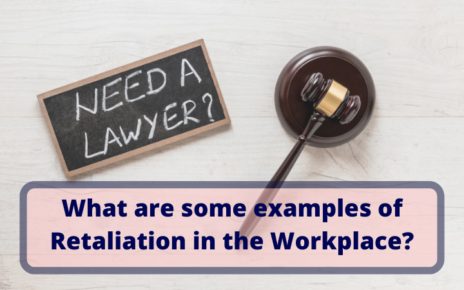 What are some examples of Retaliation in the Workplace  1