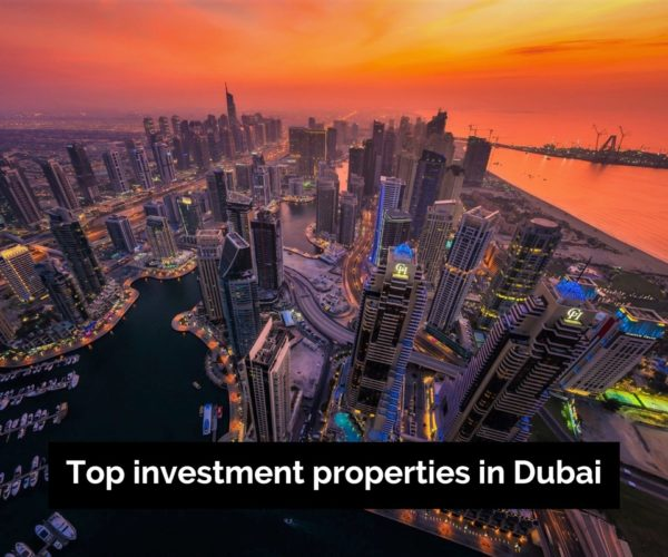 Top investment properties in Dubai