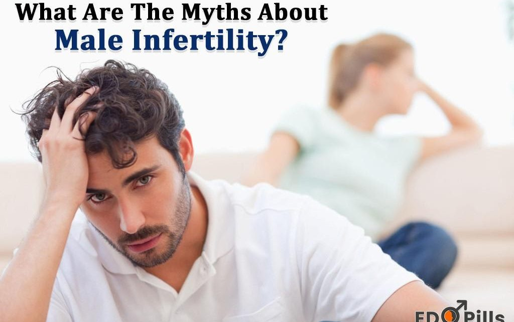 Myths About Male Infertility